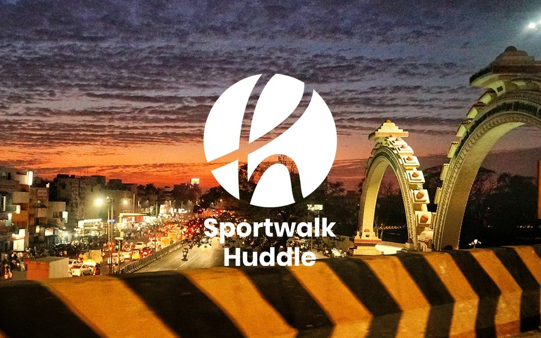 Sportwalk Huddle: Celebrating Chennai – June 2018